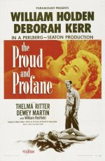 The Proud and Profane [1956] [DVD]