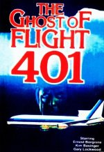 The Ghost of Flight 401 [1978] [DVD]
